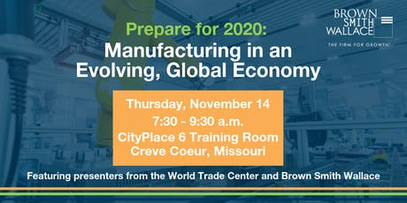 Prepare for 2020: Manufacturing in an Evolving, Global Economy tickets
