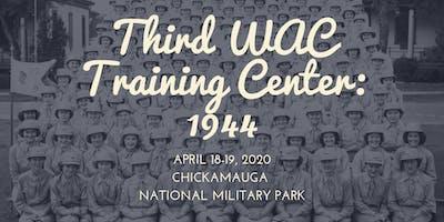 The Third WAC Training Center: 1944