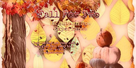 Fall For Two - An Autumn Spa Experience tickets
