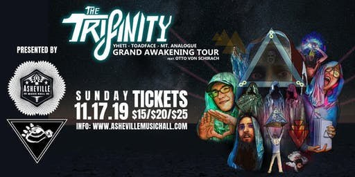 The Trifinity (Yheti x Toadface x Mt. Analogue) Grand Awakening Tour | Presented by Envisioned Arts South & Asheville Music Hall