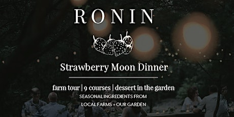 Strawberry Moon Dinner tickets
