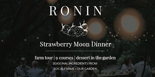 Strawberry Moon Dinner