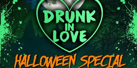Drunk In Love - Halloween Special tickets