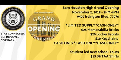 Sam Houston GRAND OPENING !