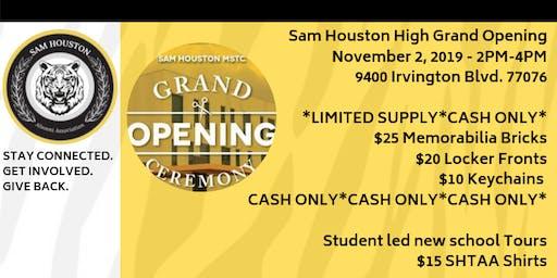 Sam Houston GRAND OPENING !