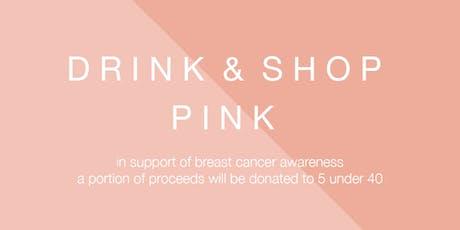 Drink & Shop Pink tickets