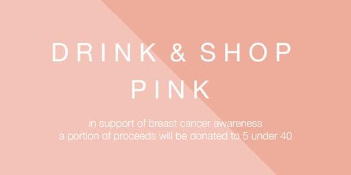 Drink & Shop Pink
