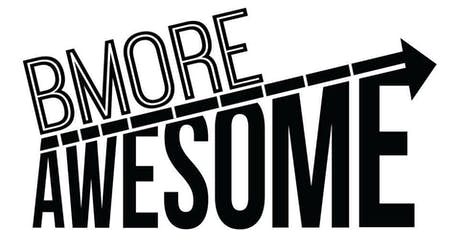 """Bmore Awesome Presents """"STAND TALL BALTIMORE"""" tickets"""