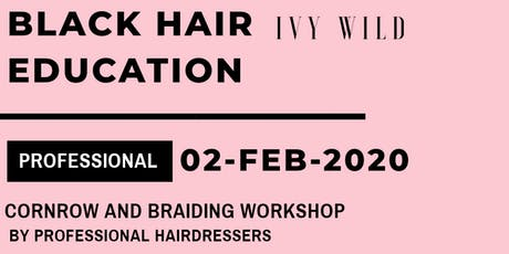Cornrow And Braiding Workshop tickets