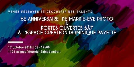 5@7 Espace Création Dominique Payette & 6e anniversaire de Marrie-Eve Photo billets