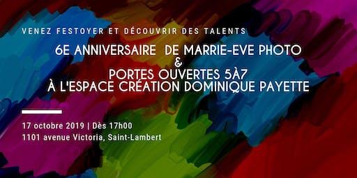 5@7 Espace Création Dominique Payette & 6e anniversaire de Marrie-Eve Photo