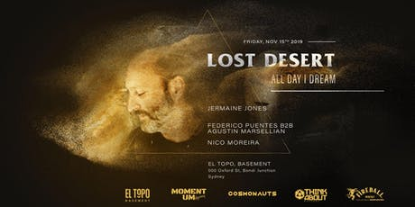 Lost Desert, All Day I Dream. opening ceremony Summer seaon tickets