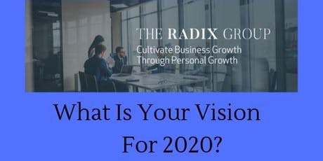 What Is Your Vision for 2020? tickets