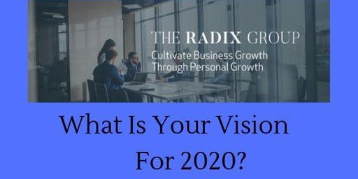 What Is Your Vision for 2020?