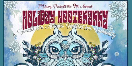 The 9th Annual Holiday Hootenanny - A Benefit for Atlanta Habitat tickets