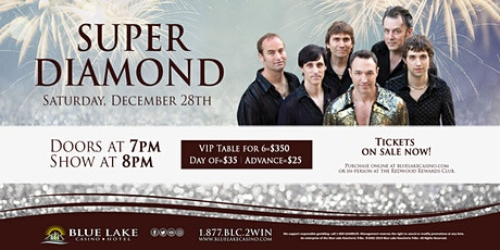 Super Diamond-The Neil Diamond Tribute tickets