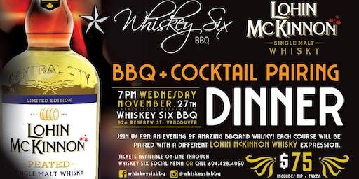 Whiskey Six BBQ & Lohin McKinnon presents BBQ + Cocktail Pairing Dinner