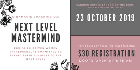 Next Level Mastermind - Introductory Session tickets