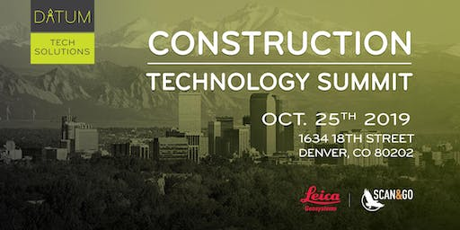 Construction Technology  Summit -  Hosted by Datum Tech Solutions