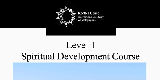 LEVEL 1 - SPIRITUAL DEVELOPMENT COURSE