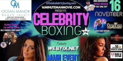 Celebrity Boxing at Ocean Manor Beach Resort