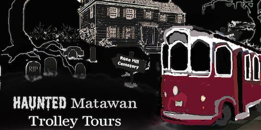 Haunted Matawan Trolley Tours
