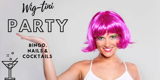 Wig-tini Party!!