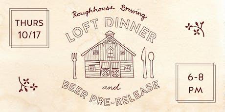 LITTLE REWARD Loft Dinner and Beer Pre-Release tickets