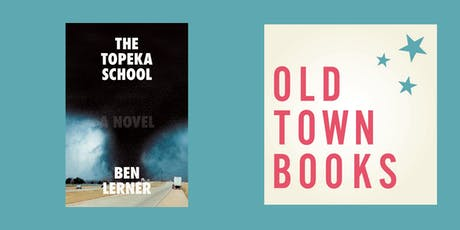 Old Town Book(s) Club: The Topeka School by Ben Lerner tickets