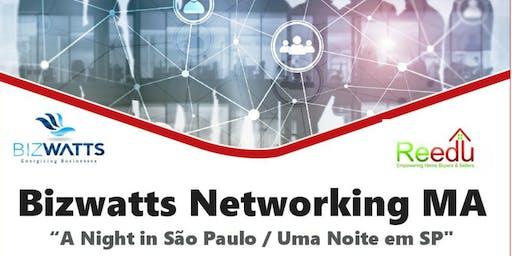 "Bizwatts Networking MA / ""A Night in São Paulo"""