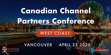 Canadian Channel Partners Conference - West Coast tickets