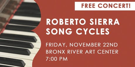 Roberto Sierra Song Cycles Free Puerto Rican Concert tickets