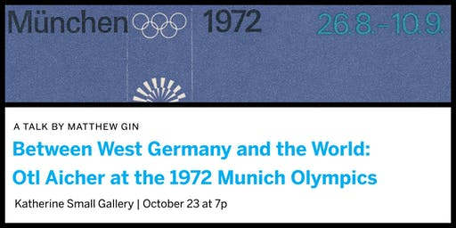 Between West Germany and the World: Otl Aicher at the 1972 Munich Olympics