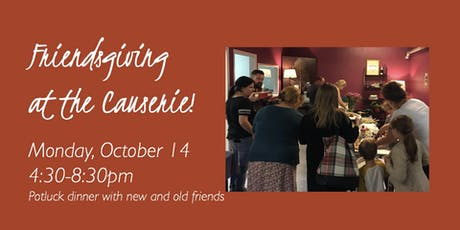 Friendsgiving at the Causerie! tickets