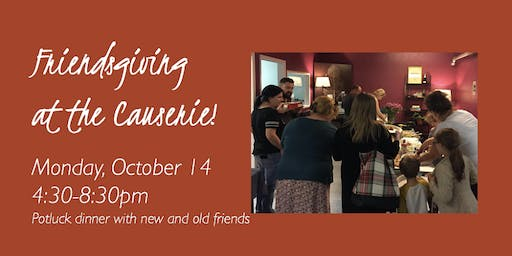 Friendsgiving at the Causerie!