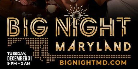 Big Night Maryland New Years Eve Celebration tickets