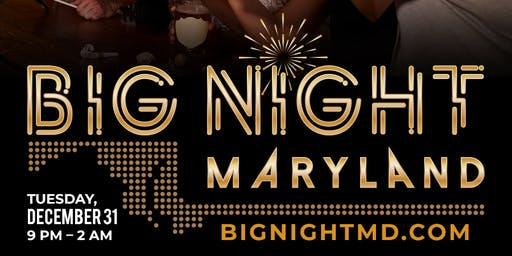 Big Night Maryland New Years Eve Celebration