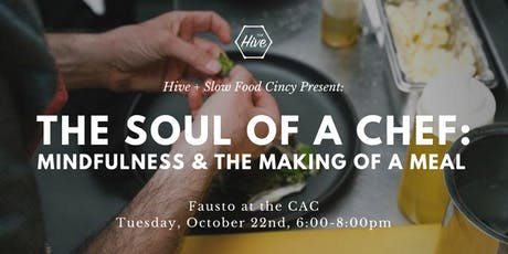 The Soul of a Chef: Mindfulness and the Making of a Meal at Fausto tickets
