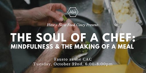 The Soul of a Chef: Mindfulness and the Making of a Meal at Fausto