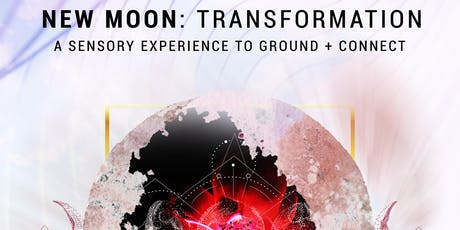 New Moon: Transformation tickets