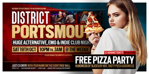 DISTRICT Portsmouth // Free Pizza Party // 19th October at The Wedge