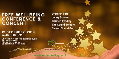 Free Wellbeing Conference & Concert in Shrewsbury tickets