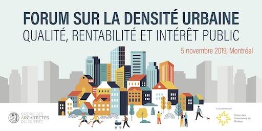 Forum sur la densité urbaine - Qualité, rentabilité et intérêt public