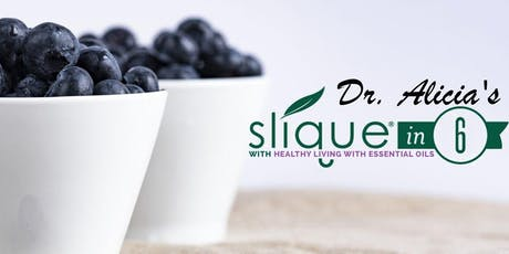 Dr. Alicia's Slique in 6: Wellness & Weight Loss tickets