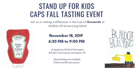 Stand Up for Kids -  A CAPS/Bully Prevention Center Tasting Event tickets