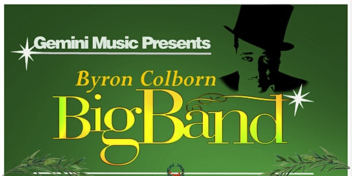Byron Colborn Big Band - Christmas Concert