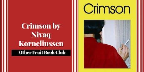 Other Fruit: LGBT Book Club reads Crimson by Nivaq Korneliussen tickets