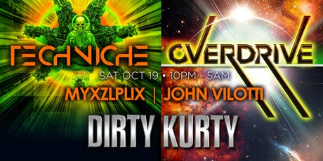 OVERDRIVE with Dirty Kurty + Techniche tickets