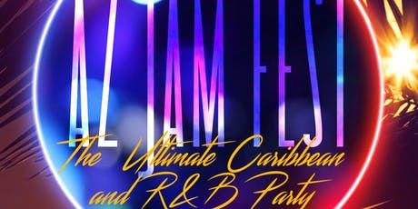 AZ Jam Fest The Ultimate  Caribbean and R&B Party tickets