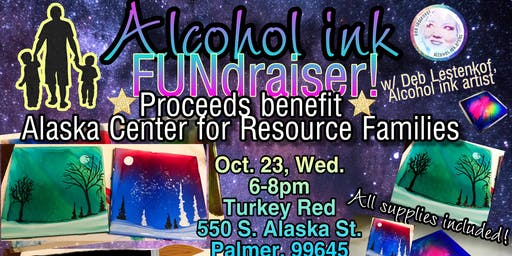 Alcohol ink class FUNdraiser for Families w/ Deb Lestenkof